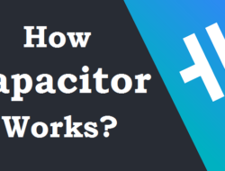 How Capacitor works