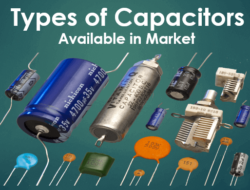 Different Capacitor Types in Market with Description – Part II