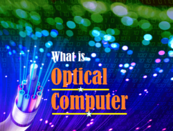Optical Computer – Components, Working Principle and Why We Need It