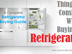 Refrigerator Buying Guide – Things to consider While Buying Refrigerator