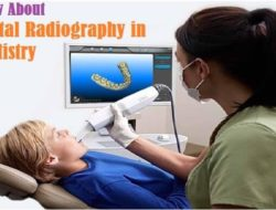 Digital Radiography in Dentistry – How it Works, Types, Applications